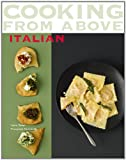 Cooking from above - Italian, Laura Zavan and Pierre Javelle, 0600619621