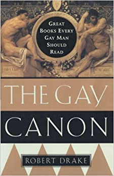 __DOC__ The Gay Canon: Great Books Every Gay Man Should Read. control convenio Annual diseno hours market quieren visiting