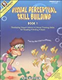 Visual Perceptual Skill Building Book 1, Raya Burstein, 0894557009