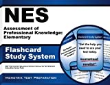 NES Assessment of Professional Knowledge: Elementary Flashcard Study System: NES Test Practice Questions & Exam Review for the National Evaluation Series Tests