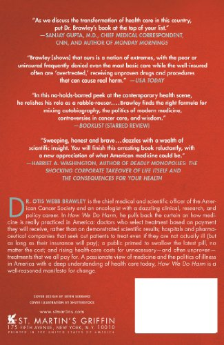 How We Do Harm: A Doctor Breaks Ranks About Being Sick in America                         (Paperback)