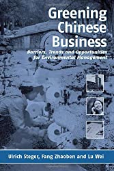 Greening Chinese Business: Barriers, Trends and Opportunities for Environmental Management