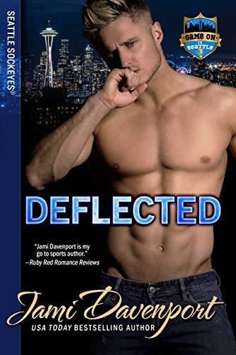 Deflected: Game On in Seattle (Seattle Sockeyes Book 9) by [Davenport, Jami]