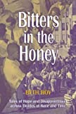 Bitters in the Honey, Beth Roy, 1557285535
