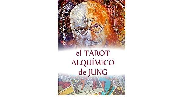 EL TAROT ALQUÍMICO DE JUNG (Spanish Edition) - Kindle ...