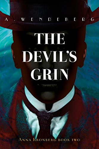The Devil's Grin: A Dark Victorian Crime Novel (Anna Kronberg Mysteries Book 2)