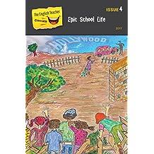 The English Teacher Comics - Issue 4: Epic School Life