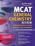 Kaplan MCAT General Chemistry Review Notes (Kaplan Test Prep)