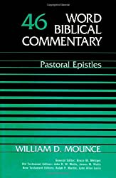 Word Biblical Commentary Vol. 46, Pastoral Epistles