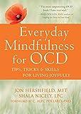 Image of Everyday Mindfulness for OCD: Tips, Tricks, and Skills for Living Joyfully