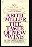 The Taste of New Wine, Keith Miller, 0553105094