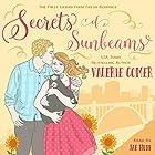 Secrets of Sunbeams: Urban Farm Fresh Romance, Book 1 Hörbuch von Valerie Comer Gesprochen von: Jae Huff