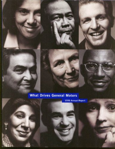 1996 General Motors - What Drives General Motors: Annual Report 1996