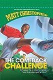 Comeback Challenge, Matt Christopher, 1599532115