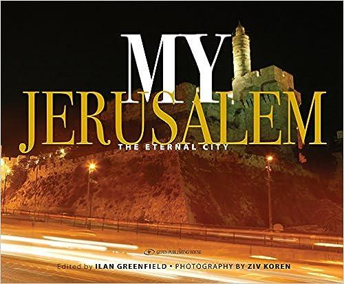 The Eternal City My Jerusalem