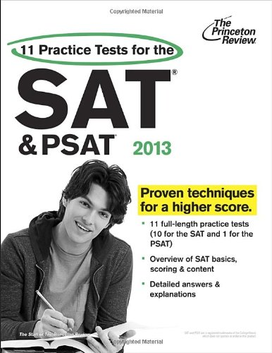 11 Practice Tests for the SAT and PSAT, 2013 Edition (College Test Preparation)