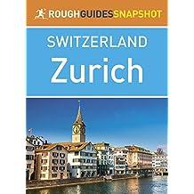 Zurich (Rough Guides Snapshot Switzerland)