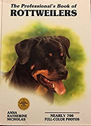 The Professional's Book of Rottweilers (Professional Book of Series)