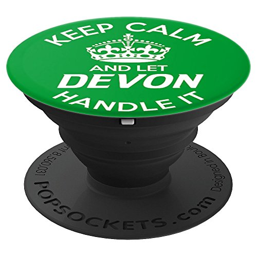 Keep Calm And Let Devon Handle It Green - PopSockets Grip and Stand for Phones and Tablets