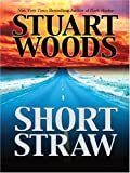 Short Straw, Stuart Woods, 1594132127