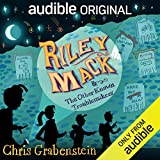 Riley Mack and the Other Known Troublemakers -  Audible Studios