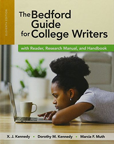 The Bedford Guide for College Writers with Reader, Research Manual and Handbook (4-In-1)
