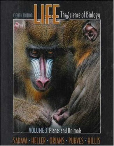 Life, Vol. III: Plants and Animals: (Chs. 1, 34-51)