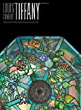 Louis Comfort Tiffany, David A. Hanks, 158093353X