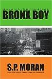 Bronx Boy, S. Moran, 0595367283