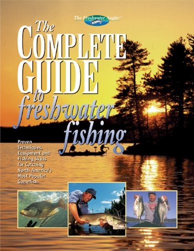 The-Complete-Guide-to-Freshwater-Fishing-The-Freshwater-Angler