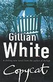 Copycat, Gillian White, 0593047877