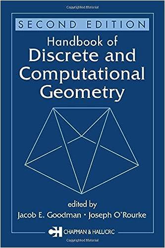 Handbook of Discrete and Computational Geometry, Second Edition (Discrete Mathematics and Its Applications)