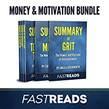 FastReads Money & Motivation Book Bundle: Includes Summary of Grit, Summary of Mindset, Summary of Tools of Titans, Summary of Unshakeable, and Summary of The War of Art | Livre audio Auteur(s) :  FastReads Narrateur(s) : Anthony Pica