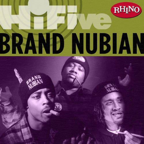 Rhino Hi-Five: Brand Nubian [E...