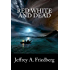 Red, White, And Dead (The God Conspiracy Book 1)