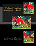 Farming USA~ Lined Journal, Laurel Sobol, 1495344843
