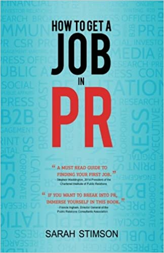 How to get a job in pr amazon sarah stimson 9781492944287 how to get a job in pr amazon sarah stimson 9781492944287 books fandeluxe Images