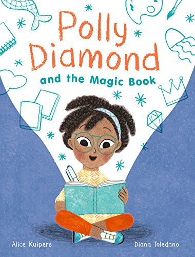 Polly Diamond and the Magic Spell: Book 1 by [Kuipers, Alice]
