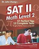 Dr. John Chung's SAT II Math Level 2, John Chung, 1453726454