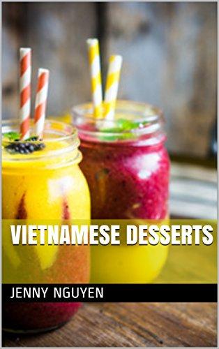 Vietnamese Desserts by Jenny Nguyen