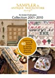 Sampler & Antique Needlework Collection 2001–2010