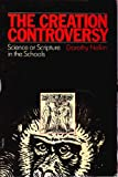 The Creation Controversy, Dorothy Nelkin, 0807031550