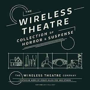 The Wireless Theatre Collection of Horror & Suspense Radio/TV Program