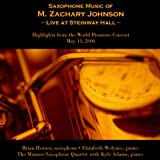 Saxophone Music of M. Zachary Johnson -- Live at Steinway Hall