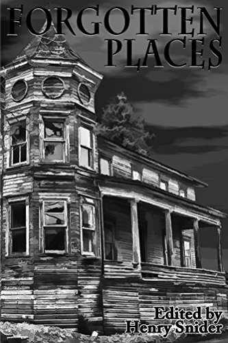 The Horror Society Presents: Abandoned Places
