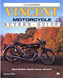 Illustrated Vincent Motorcycle Buyer's Guide (Illustrated Buyer's Guide)