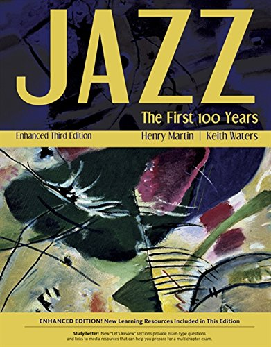 Jazz: The First 100 Years, Enhanced Media Edition (with Digital Music Downloadable Card, 1 term (6 months) Printed Access Card) (MindTap Course (Swing Jazz History)