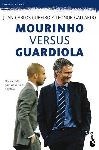 Descargar Libro Mourinho Versus Guardiola: Dos Métodos Para Un Mismo Objetivo Juan Carlos Cubeiro