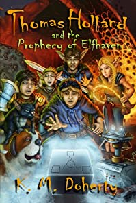 Thomas Holland And The Prophecy Of Elfhaven by K. M. Doherty ebook deal
