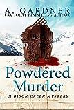 Powdered Murder (Bison Creek Mystery Series Book 1)